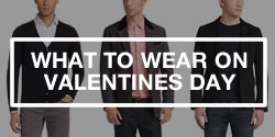 Valentines Day Style Tips For Guys