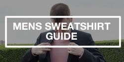Men's Sweatshirt Guide