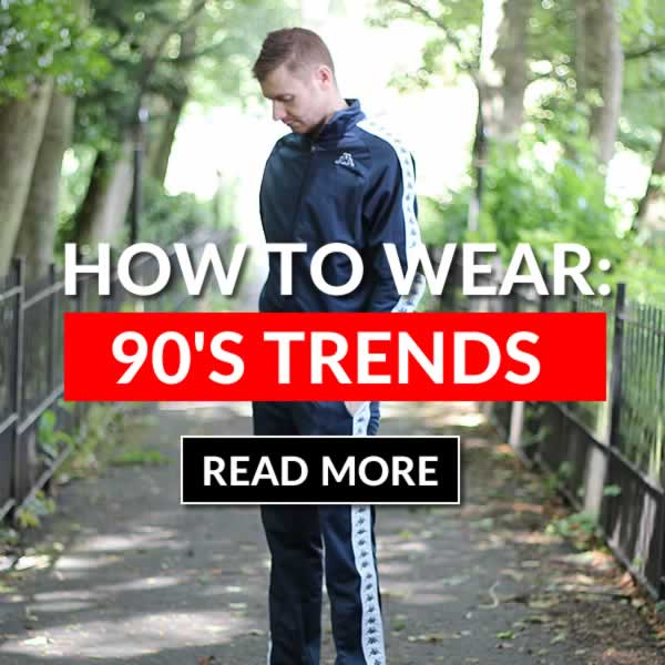 How To Wear 90's Trends - The Best Fashion Brands From 90s