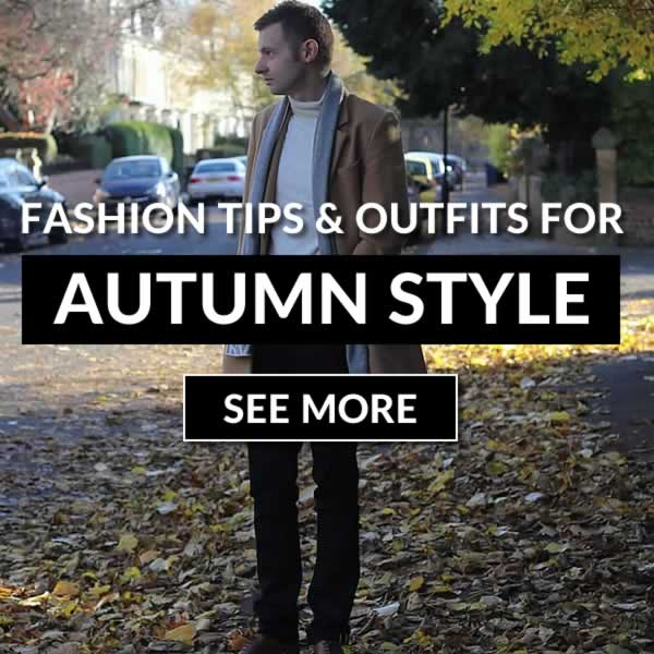 Men's Autumn Fashion Trends