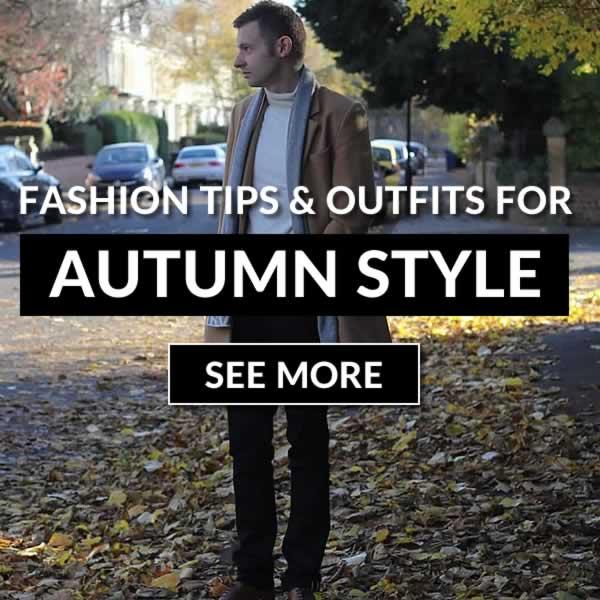 Men's Autumn Fashion Trends