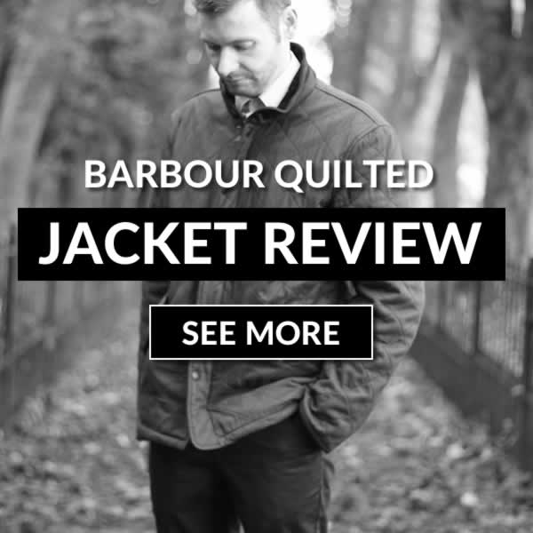 Is A Barbour Quilted Jacket Worth It?