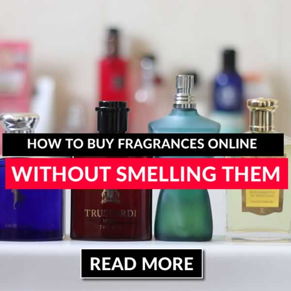 How To Blind Buy Fragrances Online Without Smelling Them