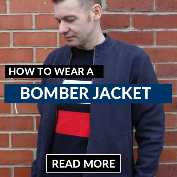 How To Wear A Bomber Jacket - Men's Outfit Guide