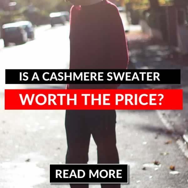 Is A Cashmere Sweater Worth The Price
