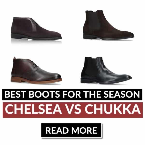 Chukka vs Chelsea Boots
