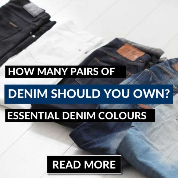 How Many Pairs Of Jeans Should You Own? The 5 Essential Jeans You Need