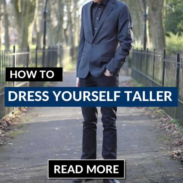 Tips On How To Dress Yourself Taller With Your Clothes