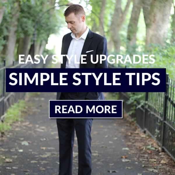 Quick And Simple Style Upgrades For Guys