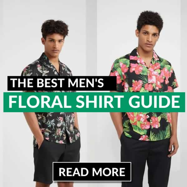 The Best Men's Floral Shirt Guide
