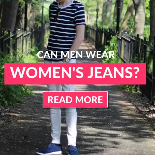 Can Men Wear Women's Jeans? Here's The Answer