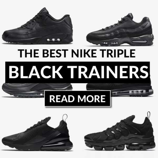 The Best Triple Black Trainers From Nike