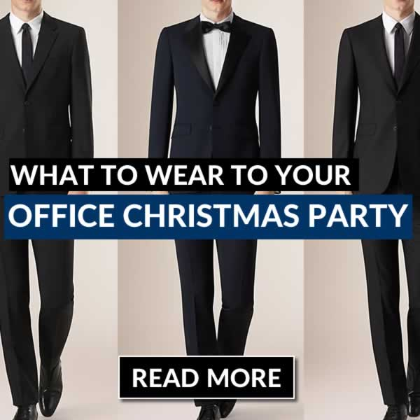 What To Wear To Your Office Christmas Party - Mens Outfit Ideas