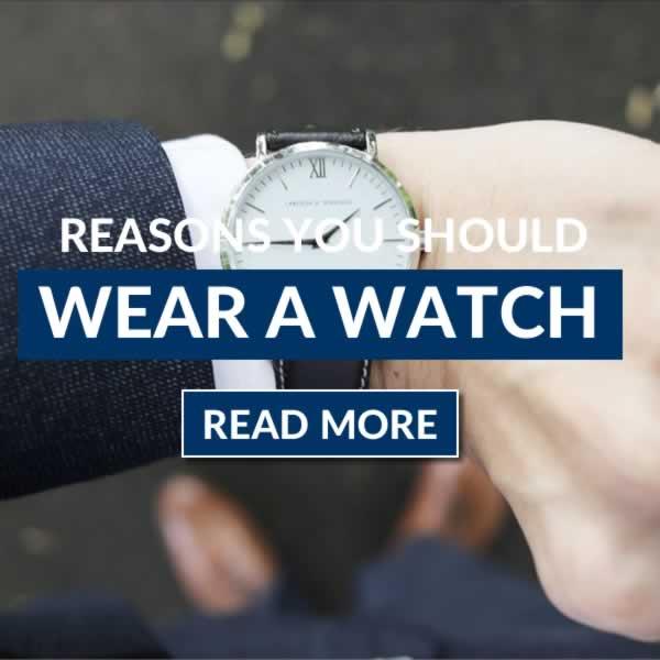 Reasons To Wear A Watch