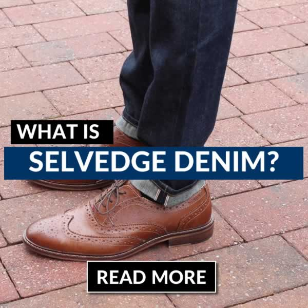 What Is Selvedge Denim - A Beginners Guide