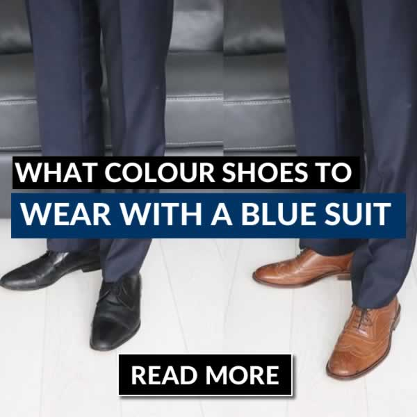 What Colour Shoes To Wear With A Blue Suit