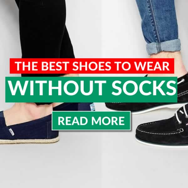 How To Wear Shoes Without Socks - Mens Fashion Advice
