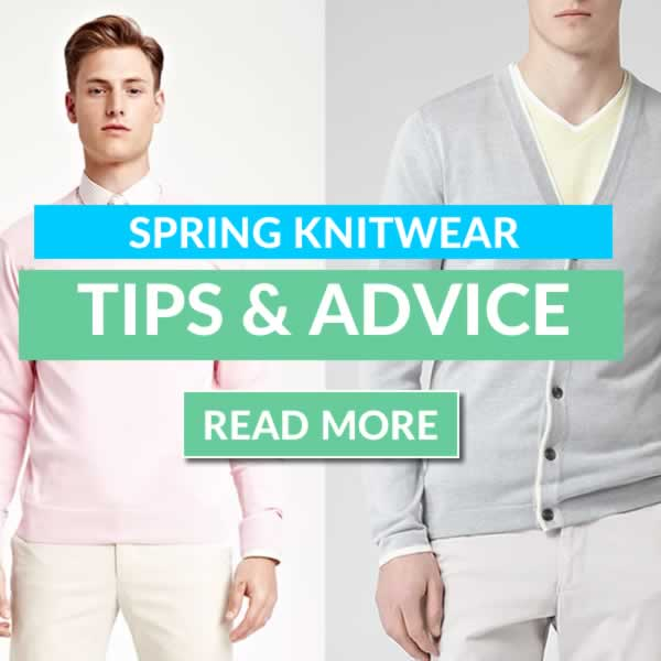 Spring Knitwear Fashion Tips And Advice