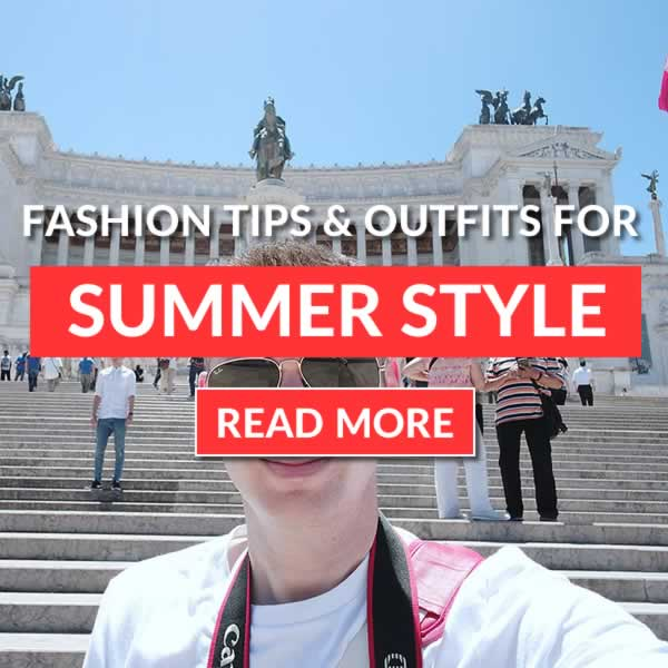 Men's Summer Fashion Trends, Tips & Outfit Guide