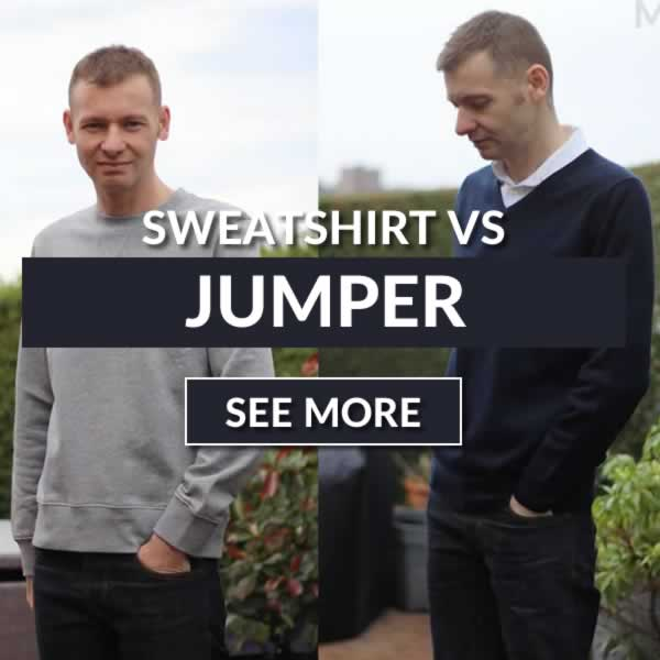 Sweatshirt vs Jumper - What's The Difference