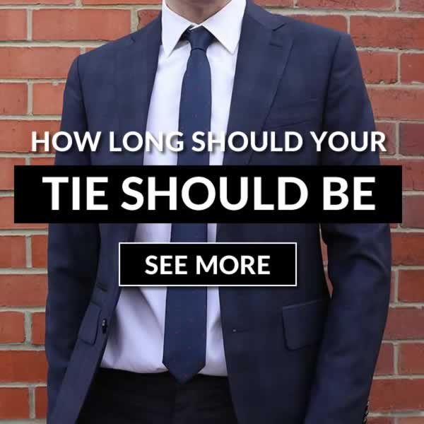 How Long Should Your Tie Be?