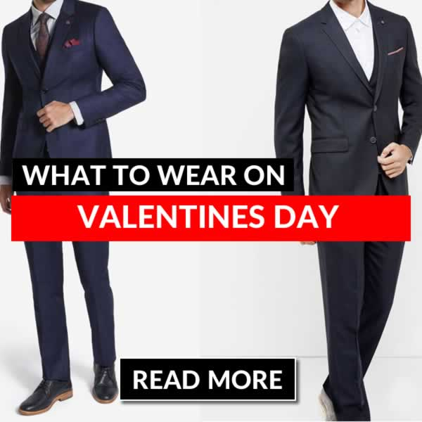 What To Wear On Valentines Day - Mens Outfit Ideas