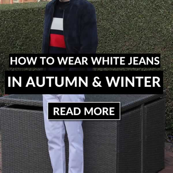 How To Wear White Jeans In Autumn & Winter