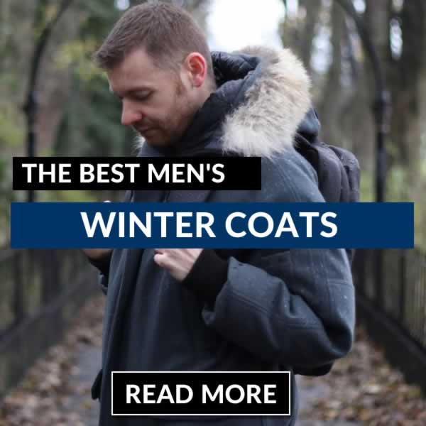 The Best Men's Winter Coat Guide You'll Read