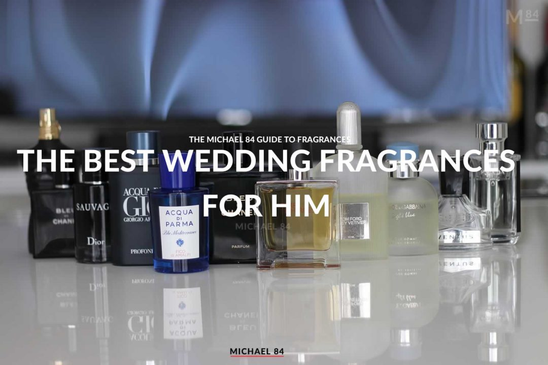 The Best Wedding Day Fragrances For Him - A Men's Aftershave Guide
