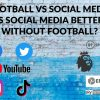 Social Media Is BETTER Without Football? Here's What The Boycott Showed Us