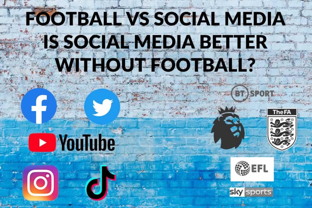 Social Media vs Football Boycott - Is Social Media Better WITHOUT Football