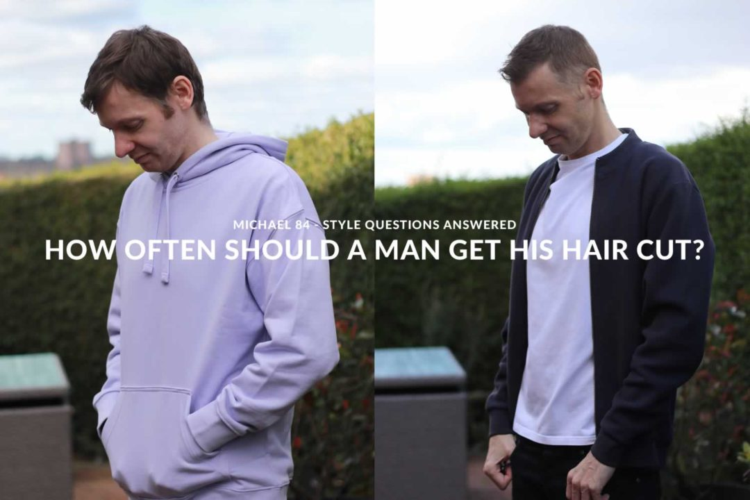How Often Should A Man Get His Hair Cut? Style Questions Answered