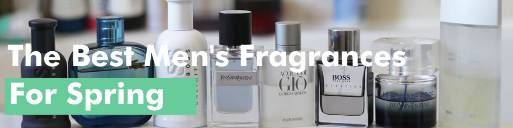 Best Men's Spring Fragrances