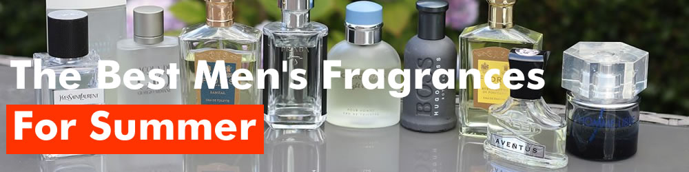Best Men's Fragrances For Summer