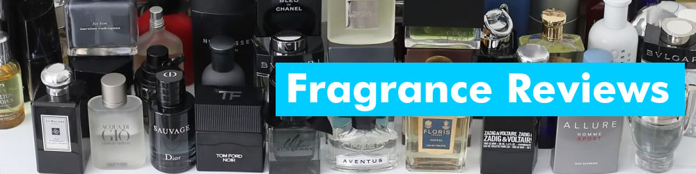 Fragrance Reviews, Advice And Tips For Men