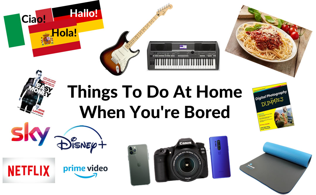 Things To Do At Home When You're Bored